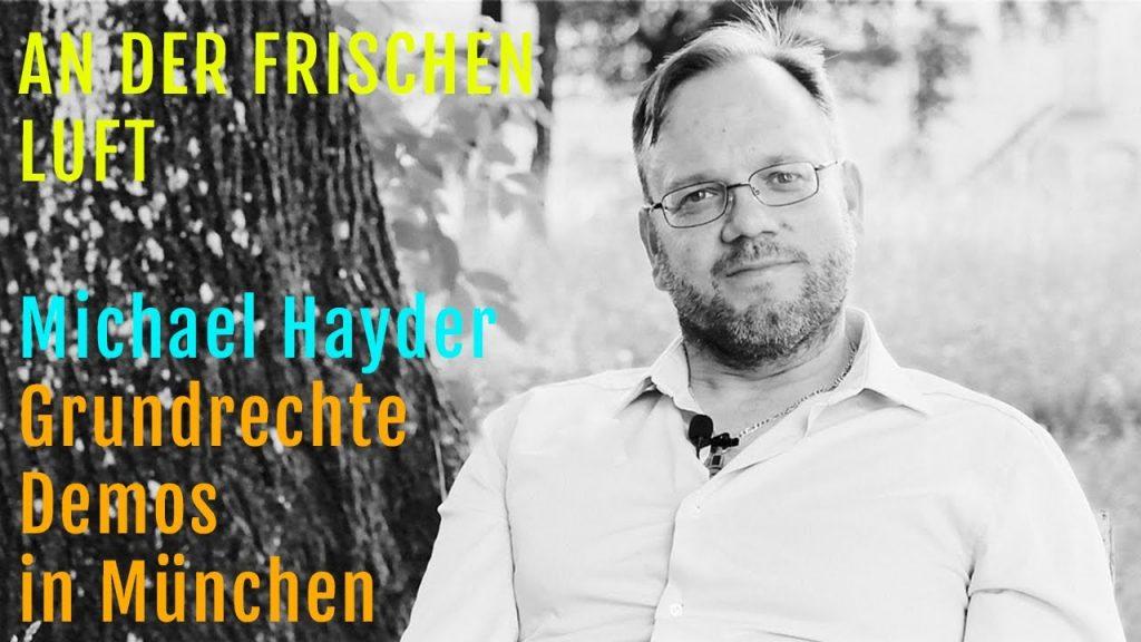 """An der frischen Luft: Michael Hayder """"Grundrechte Demos in München"""""""