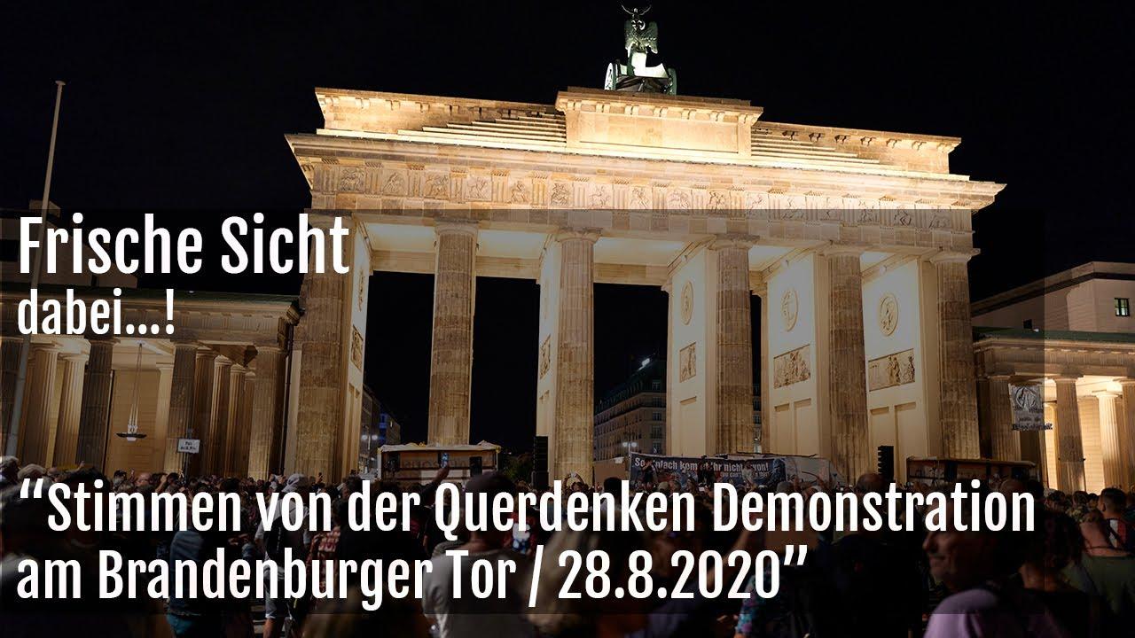 dabei...! Stimmen von der Querdenken Demonstration am Brandenburger Tor 28.82020
