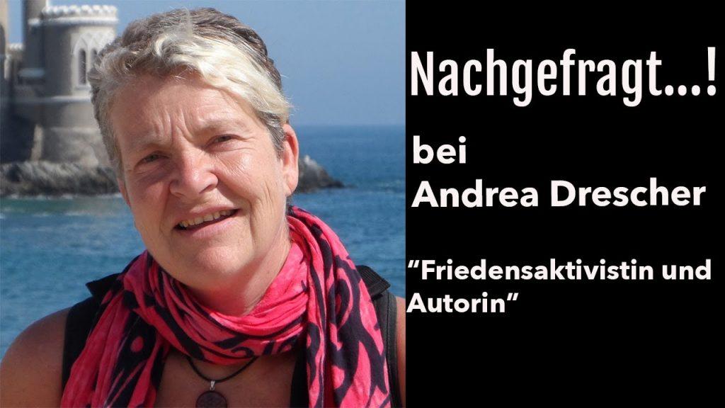 Nachgefragt...! bei Autorin und Friedensaktivistin Andrea Drescher