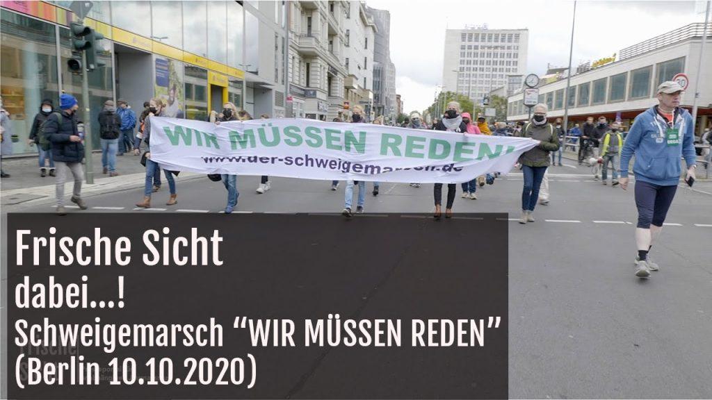 """dabei...! """"Schweigemarsch """"WIR MÜSSEN REDEN (10.10.2020 Berlin)"""""""